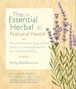 The Essential Herbal for Natural Health af Holly Bellebuono