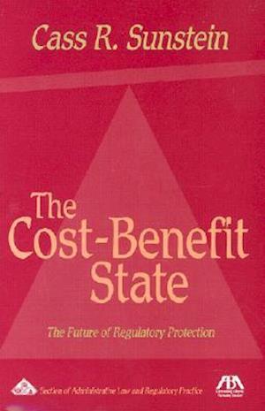 Bog, paperback The Cost-Benefit State af Cass R. Sunstein