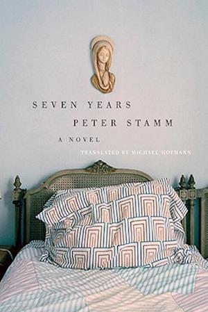 Seven Years af Peter Stamm, Michael Hofmann