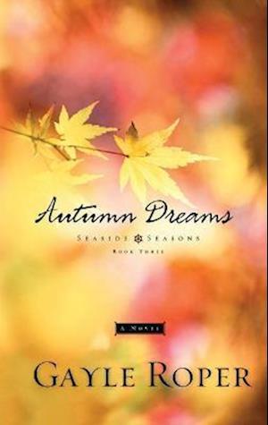 Bog, paperback Autumn Dreams af Gayle Roper