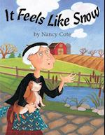 It Feels Like Snow af Nancy Cote