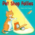 Pet Shop Follies af Mary Ann Fraser