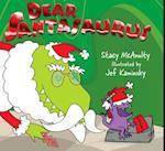 Dear Santasaurus af Stacy Mcanulty