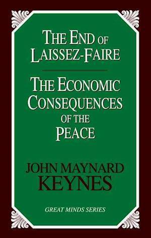 The End of Laissez-Faire af John Maynard Keynes