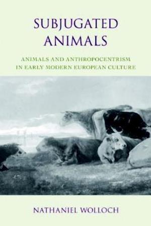 Subjugated Animals af Nathaniel Wolloch