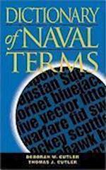 Dictionary of Naval Terms, Sixth Edition af Thomas J. Cutler, Deborah W. Cutler