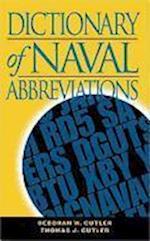Dictionary of Naval Abbreviations, Fourth Edition af Thomas J. Cutler, Deborah W. Cutler