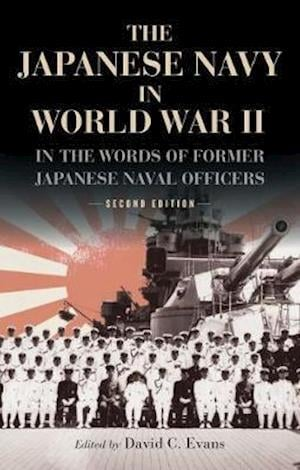 Bog, paperback The Japanese Navy in World War II af David C. Evans