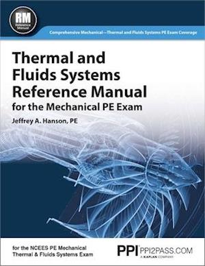 Bog, paperback Thermal and Fluids Systems Reference Manual for the Mechanical PE Exam af Jeffrey A. Hanson