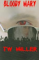 Bloody Mary af Tw Miller