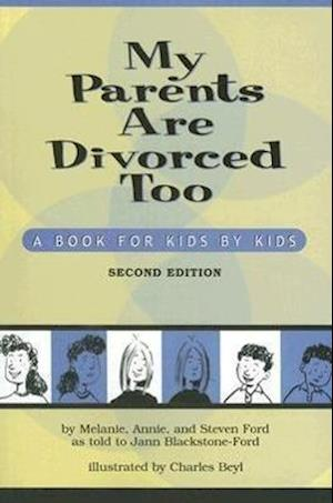 My Parents Are Divorced Too af Annie Ford, Melanie Ford, Steven Ford