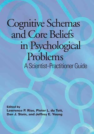 Bog, hardback Cognitive Schemas and Core Beliefs in Psychological Problems