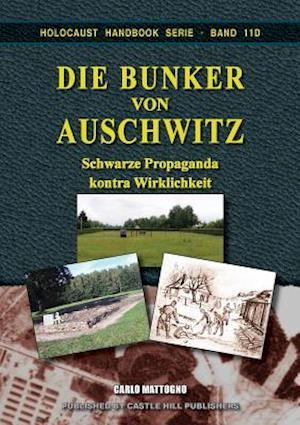 Die Bunker Von Auschwitz af Carlo Mattogno
