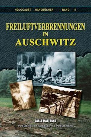 Bog, paperback Freiluftverbrennungen in Auschwitz af Carlo Mattogno