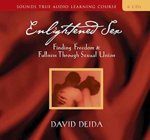 Lydbog, CD Enlightened Sex af David Deida