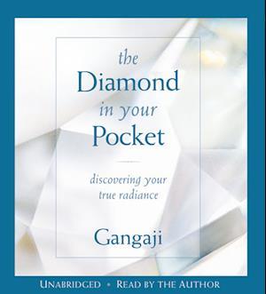 The Diamond in Your Pocket af Gangaji
