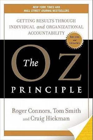 The Oz Principle af Tom Smith, Roger Connors