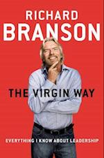 The Virgin Way af Richard Branson