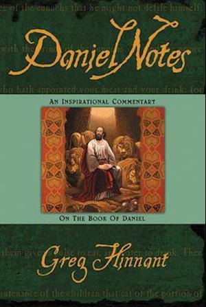 Daniel Notes af Greg Hinnant