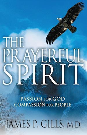 The Prayerful Spirit af James P. Gills