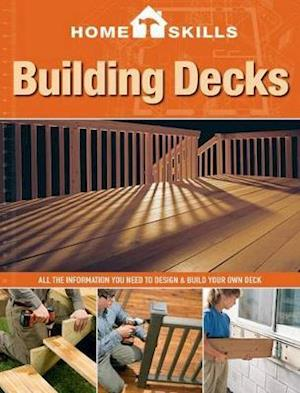 Building Decks af Editors of Cool Springs Press