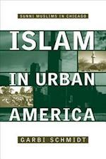 Islam in Urban America af Garbi Schmidt
