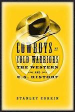 Cowboys as Cold Warriors af Stanley Corkin, Robert Sklar