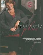 Perfectly Plus af Stephanie Smith, Drg Publishing, Barb Bettegnies