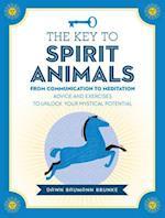 The Key to Spirit Animals (Keys to)