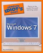 The CIG to Microsoft Windows 7 (The Complete Idiot's Guide)