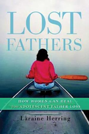 Lost Fathers af Laraine Herring