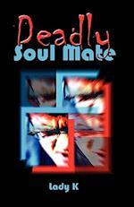 Deadly Soulmate af Lady K., Lady K, Lady K