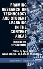 Framing Research on Technology and Student Learning in the Content Areas (Research Methods for Educational Technology)