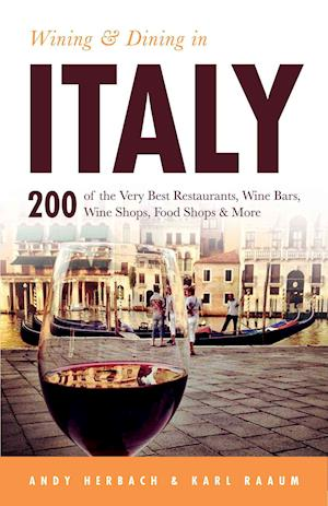 Wining & Dining in Italy af Andy Herbach