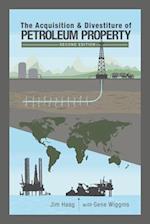 The Acquisition & Divestiture of Petroleum Property