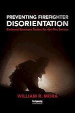 Preventing Firefighter Disorientation
