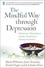 The Mindful Way Through Depression af Jon Kabat Zinn, John Teasdale, Zindel V Segal