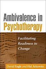 Ambivalence in Psychotherapy af Hal Arkowitz, David Engle