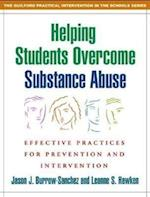 Helping Students Overcome Substance Abuse (Practical Intervention in the Schools)