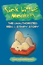 Sick Little Monkeys af Thad Komorowski