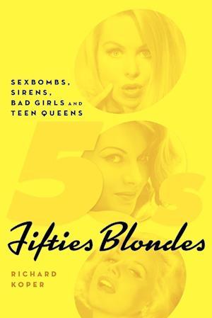 Fifties Blondes af Richard Koper