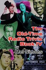 The Old-Time Radio Trivia Book IV
