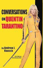Conversations on Quentin Tarantino (Hardback)