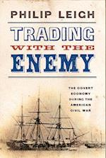 Trading with the Enemy af Philip Leigh