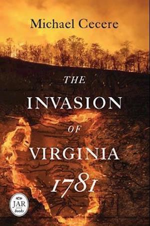 Bog, hardback Invasion of Virginia, 1781 af Michael Cecere