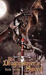 The Dragonslayer's Sword af Resa Nelson