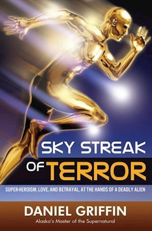 Sky Streak of Terror af Daniel Griffin