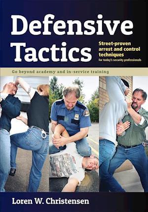 Defensive Tactics af Loren W. Christensen