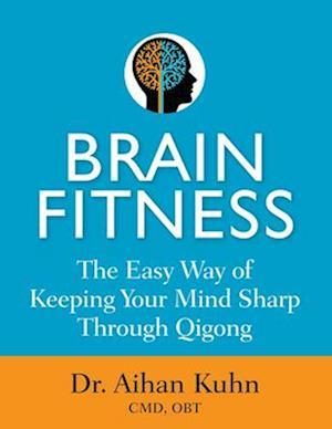 Bog, paperback Brain Fitness af Aihan Kuhn