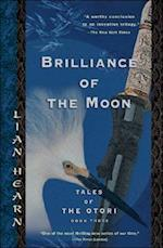 Brilliance Of The Moon af Lian Hearn